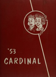 Page 1, 1953 Edition, Covina High School - Cardinal Yearbook (Covina, CA) online yearbook collection