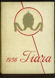 Page 1, 1956 Edition, Pius X High School - Tiara Yearbook (Downey, CA) online yearbook collection