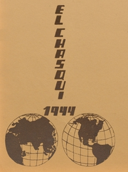 Page 1, 1944 Edition, Chino High School - El Chasqui Yearbook (Chino, CA) online yearbook collection