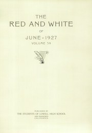 Page 7, 1927 Edition, Lowell High School - Red and White Yearbook (San Francisco, CA) online yearbook collection