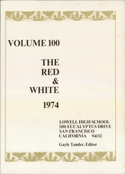 Page 3, 1974 Edition, Lowell High School - Red and White Yearbook (San Francisco, CA) online yearbook collection