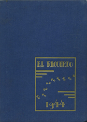 Grossmont High School - El Recuerdo Yearbook (El Cajon, CA) online yearbook collection, 1944 Edition, Page 1