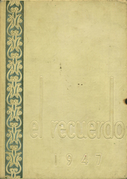 Grossmont High School - El Recuerdo Yearbook (El Cajon, CA) online yearbook collection, 1947 Edition, Page 1