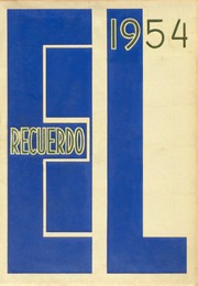Page 1, 1954 Edition, Grossmont High School - El Recuerdo Yearbook (El Cajon, CA) online yearbook collection