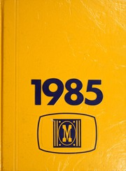 1985 Edition, Montebello High School - Golden Key Yearbook (Montebello, CA)