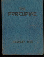 Page 1, 1925 Edition, Reedley High School - Porcupine Yearbook (Reedley, CA) online yearbook collection