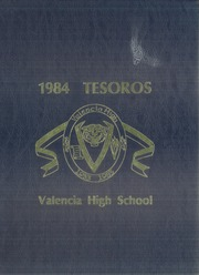 Valencia High School - Tesoros Yearbook (Placentia, CA) online yearbook collection, 1984 Edition, Page 1