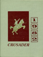 1982 Edition, Valley Christian High School - Crusader Yearbook (Cerritos, CA)