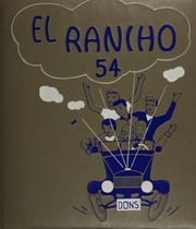 1954 Edition, El Rancho High School - Por El Ano Yearbook (Pico Rivera, CA)