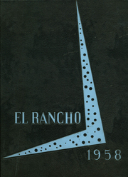1958 Edition, El Rancho High School - Por El Ano Yearbook (Pico Rivera, CA)