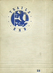 Page 1, 1939 Edition, El Monte High School - Trails End Yearbook (El Monte, CA) online yearbook collection