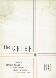 Page 5, 1940 Edition, Wauseon High School - Chief Yearbook (Wauseon, OH) online yearbook collection