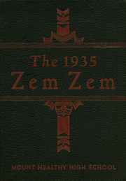 Mount Healthy High School - Zem Zem Yearbook (Cincinnati, OH) online yearbook collection, 1935 Edition, Page 1