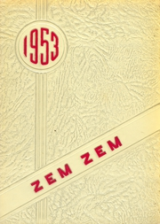 Mount Healthy High School - Zem Zem Yearbook (Cincinnati, OH) online yearbook collection, 1953 Edition, Page 1