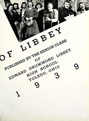 Page 7, 1939 Edition, Edward Drummond Libbey High School - Edelian Yearbook (Toledo, OH) online yearbook collection