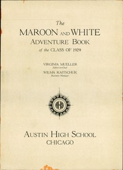 Page 5, 1929 Edition, Austin High School - Maroon and White Yearbook (Chicago, IL) online yearbook collection