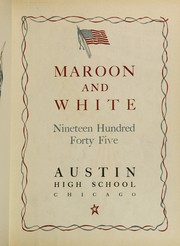 Page 7, 1945 Edition, Austin High School - Maroon and White Yearbook (Chicago, IL) online yearbook collection