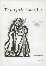 Page 8, 1936 Edition, Libertyville High School - Nautilus Yearbook (Libertyville, IL) online yearbook collection