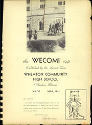 Page 3, 1941 Edition, Wheaton Community High School - Wecomi Yearbook (Wheaton, IL) online yearbook collection
