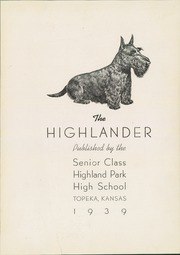 Page 5, 1939 Edition, Highland Park High School - Highlander Yearbook (Topeka, KS) online yearbook collection