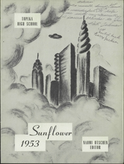 Page 5, 1953 Edition, Topeka High School - Sunflower Yearbook (Topeka, KS) online yearbook collection