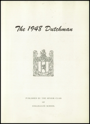Page 7, 1948 Edition, Collegiate School - Dutchman Yearbook (New York, NY) online yearbook collection