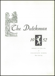 Page 7, 1952 Edition, Collegiate School - Dutchman Yearbook (New York, NY) online yearbook collection