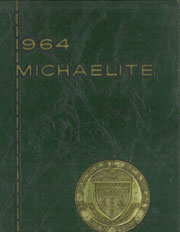 1964 Edition, St Michael Academy High School - Michaelite Yearbook (New York, NY)