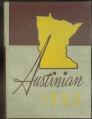1952 Edition, Austin High School - Austinian Yearbook (Austin, MN)