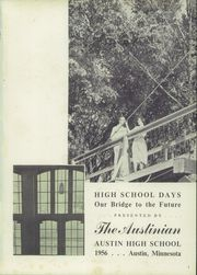 Page 5, 1956 Edition, Austin High School - Austinian Yearbook (Austin, MN) online yearbook collection