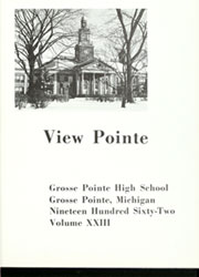 Page 5, 1962 Edition, Grosse Pointe High School - View Pointe Yearbook (Grosse Pointe, MI) online yearbook collection