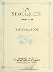 Page 5, 1927 Edition, Elizabeth City High School - Spotlight Yearbook (Elizabeth City, NC) online yearbook collection