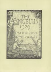 Page 7, 1929 Edition, East High School - Angelus Yearbook (Denver, CO) online yearbook collection