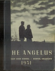 Page 1, 1951 Edition, East High School - Angelus Yearbook (Denver, CO) online yearbook collection