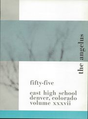 Page 7, 1955 Edition, East High School - Angelus Yearbook (Denver, CO) online yearbook collection