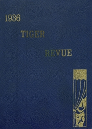 1936 Edition, Grand Junction High School - Tiger Yearbook (Grand Junction, CO)