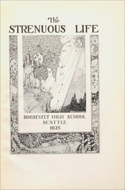 Page 5, 1925 Edition, Roosevelt High School - Strenuous Life Yearbook (Seattle, WA) online yearbook collection