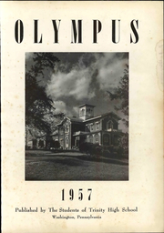 Page 7, 1957 Edition, Trinity High School - Olympus Yearbook (Washington, PA) online yearbook collection