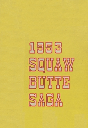 Emmett High School - Squaw Butte Saga Yearbook (Emmett, ID) online yearbook collection, 1953 Edition, Page 1