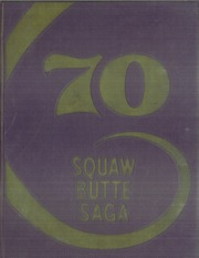 Emmett High School - Squaw Butte Saga Yearbook (Emmett, ID) online yearbook collection, 1970 Edition, Page 1