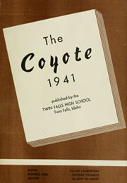Page 7, 1941 Edition, Twin Falls High School - Coyote Yearbook (Twin Falls, ID) online yearbook collection