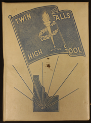 Page 1, 1948 Edition, Twin Falls High School - Coyote Yearbook (Twin Falls, ID) online yearbook collection