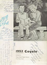 Page 7, 1952 Edition, Twin Falls High School - Coyote Yearbook (Twin Falls, ID) online yearbook collection