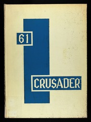 Page 1, 1961 Edition, Southeast High School - Crusader Yearbook (Kansas City, MO) online yearbook collection
