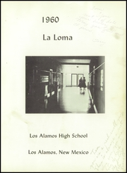 Page 5, 1960 Edition, Los Alamos High School - La Loma Yearbook (Los Alamos, NM) online yearbook collection