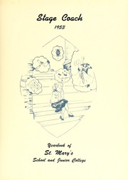 Page 5, 1953 Edition, Saint Marys School - Stage Coach Yearbook (Raleigh, NC) online yearbook collection