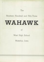 Page 7, 1953 Edition, Waterloo West High School - Wahawk Yearbook (Waterloo, IA) online yearbook collection