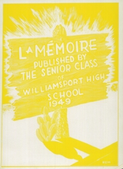 Page 7, 1949 Edition, Williamsport High School - La Memoire Yearbook (Williamsport, PA) online yearbook collection