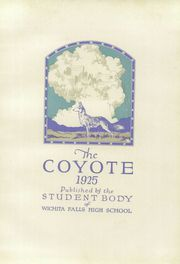 Page 9, 1925 Edition, Wichita Falls High School - Coyote Yearbook (Wichita Falls, TX) online yearbook collection