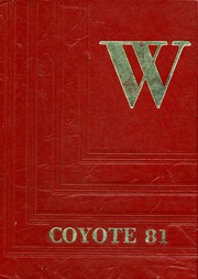 1981 Edition, Wichita Falls High School - Coyote Yearbook (Wichita Falls, TX)